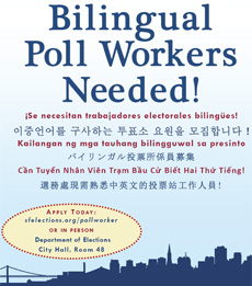 bilingual poll workers needed - link to sfelections.org/pollworker
