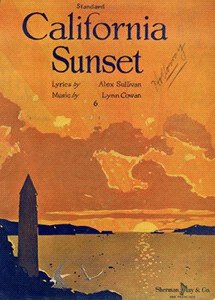 Front cover of California Sunset Music by Bynn Cowan Lyrics by Alex Sullivan