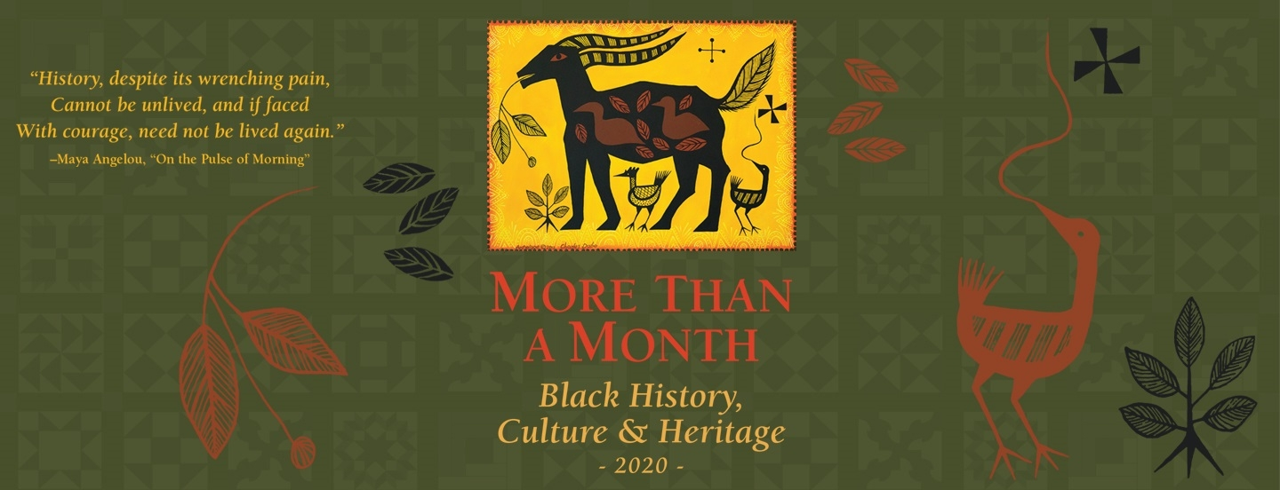 More than a Month - Black History, Culture & Heritage