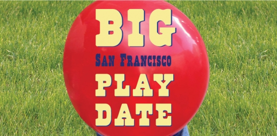 Big San Francisco Play Date