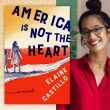 Book Club: Elaine Castillo's America is Not the Heart