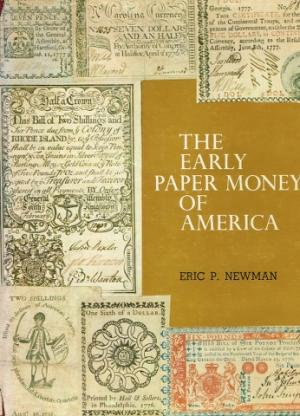 The Early Paper Money of America