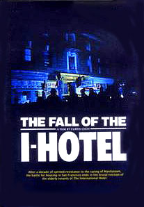 The Fall of the I Hotel